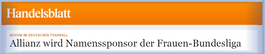 Download Artikel Handelsblatt - Allianz Namenssponsor der Frauen-Bundesliga - 10-04-2014
